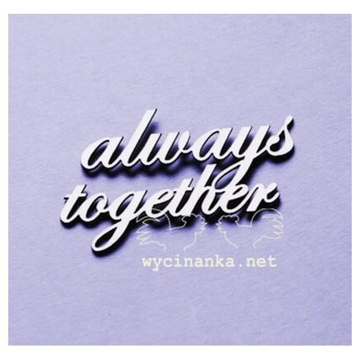Διακοσμητικό Chipboard «Always Together»,4 x 6,2 cm.