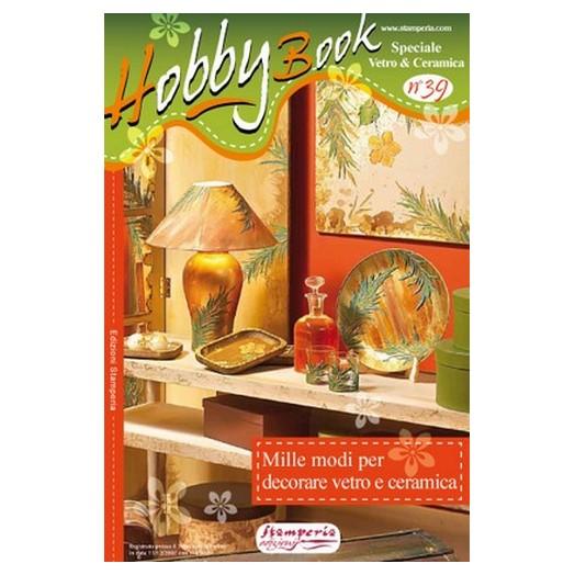 "Hobby Book ""Decorare vetro e ceramica"" ,Stamperia"